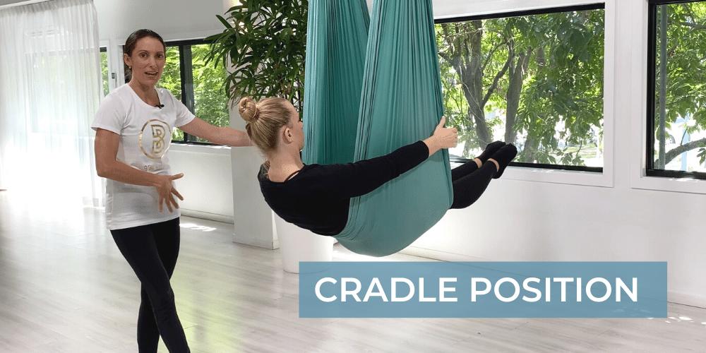 Cradle Position